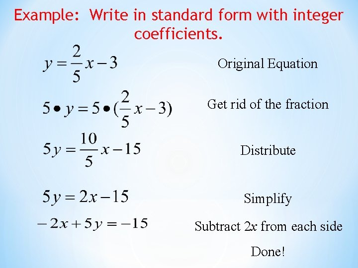 standard form with integer coefficients 2 2 Standard Form of a Linear Equation