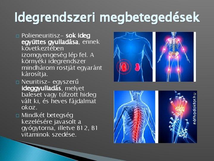A perifériás neuropátia és tünetei (polineuropátia, mononeuropátia)