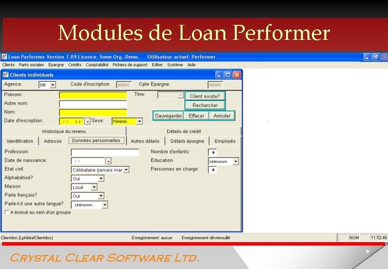 Modules de Loan Performer Crystal Clear Software Ltd.