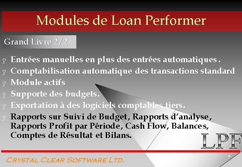Modules de Loan Performer Grand Livre 2/2 ÿ ÿ ÿ Entrées manuelles en plus