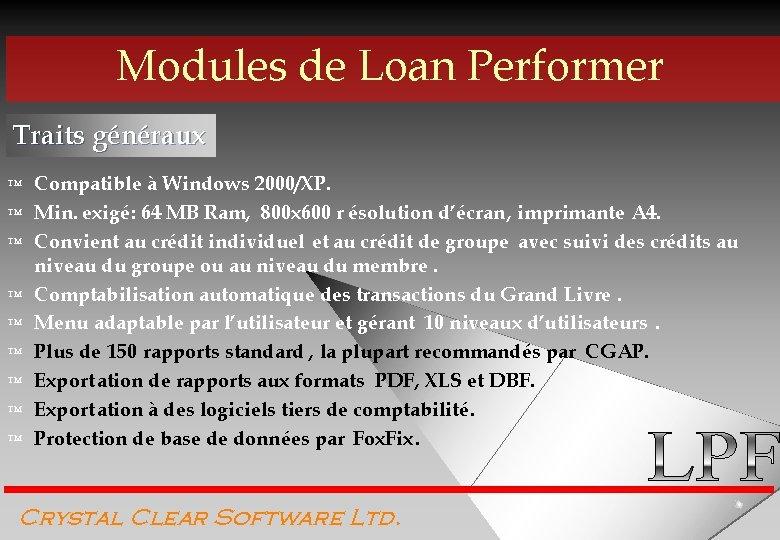 Modules de Loan Performer Traits généraux ™ ™ ™ ™ ™ Compatible à Windows