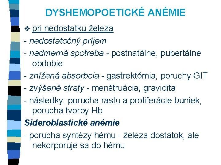 anemie z nedostatku kyseliny listove)