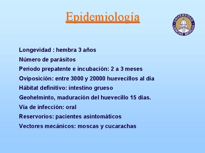 Trichocephalosis diéta, Tevék trichocephalosis