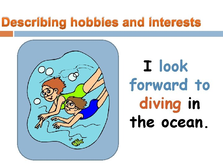 And interests hobbies Tips for