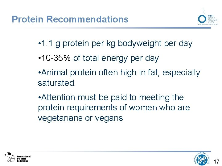 Protein Recommendations • 1. 1 g protein per kg bodyweight per day • 10