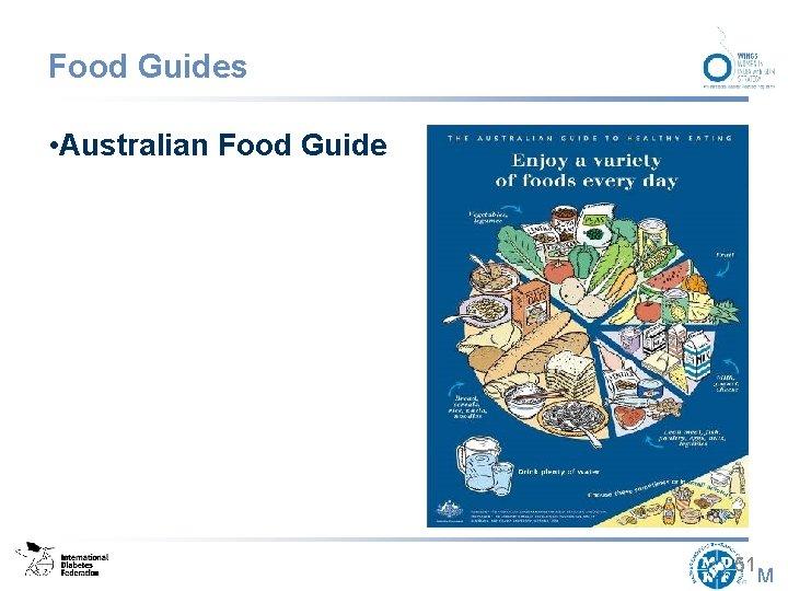 Food Guides • Australian Food Guide 51 M