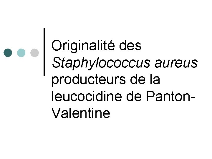 toxine panton valentine vaccin hpv age limit