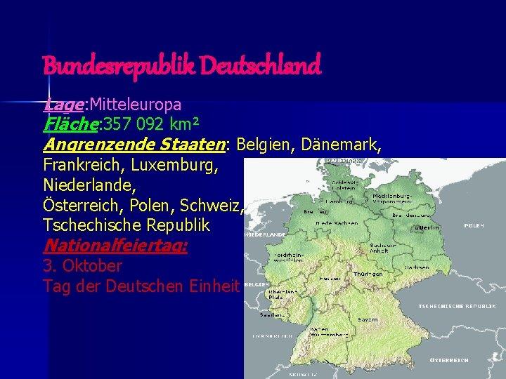 Länder deutschland angrenzende karte an Deutschland: Nachbarländer