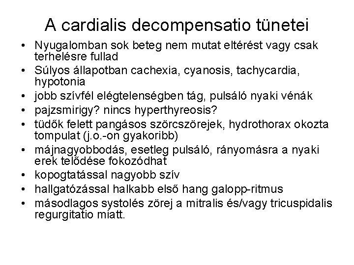 hyperthyreosis tünetei)