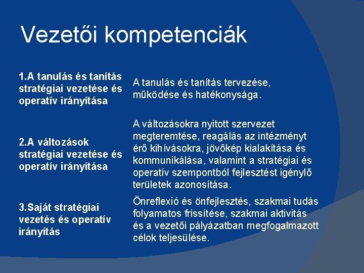jövőkép és irányító tevékenység szerepe)