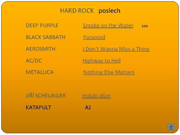 HARD ROCK poslech DEEP PURPLE Smoke on the Water BLACK SABBATH Paranoid AEROSMITH I