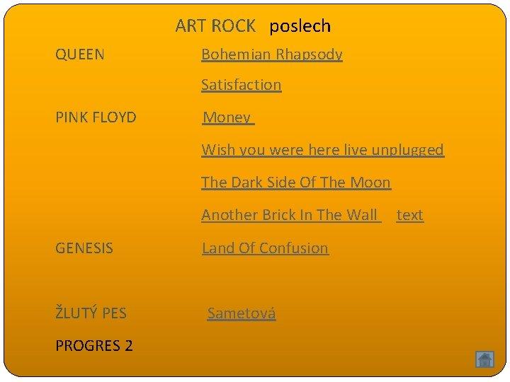 ART ROCK poslech QUEEN Bohemian Rhapsody Satisfaction PINK FLOYD Money Wish you were here