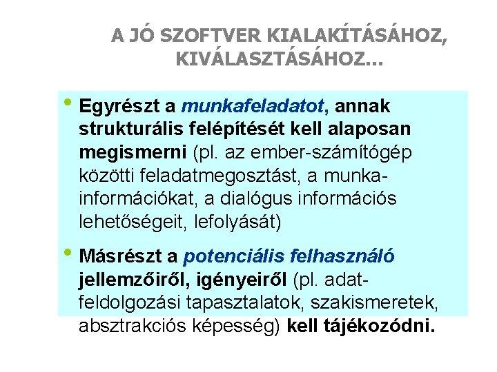 megismerni a dialógus)