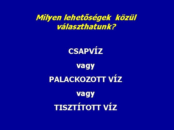egészségügyi garancia tisztítás vegyszerektől és parazitáktól)