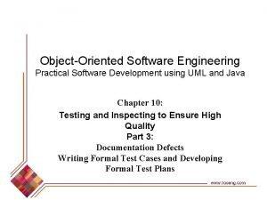 Object-Oriented Software Engineering Practical Software Development using UML