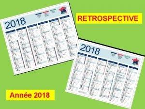 RETROSPECTIVE Anne 2018 JANVIER 2018 le n a
