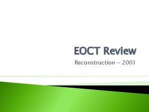 EOCT Review Reconstruction 2001 Reconstruction Venn Diagram Presidential