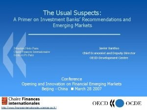 The Usual Suspects A Primer on Investment Banks