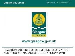 Glasgow City Council Glasgow UK Council of the
