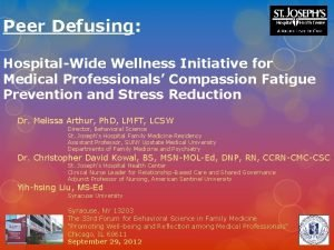 Peer Defusing HospitalWide Wellness Initiative for Medical Professionals