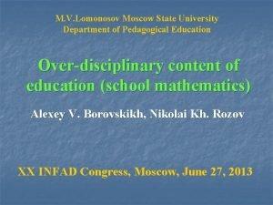 M V Lomonosov Moscow State University Department of
