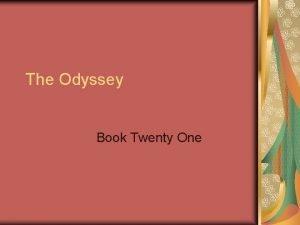 The Odyssey Book Twenty One Book Twenty One