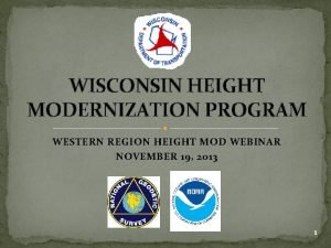 WISCONSIN HEIGHT MODERNIZATION PROGRAM WESTERN REGION HEIGHT MOD