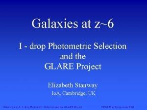 Galaxies at z6 I drop Photometric Selection and