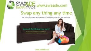 www swaade com Swap any thing any time