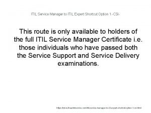 ITIL Service Manager to ITIL Expert Shortcut Option