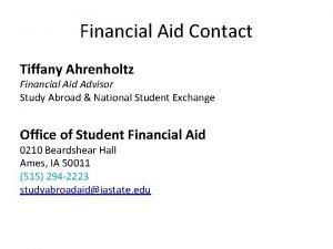 Financial Aid Contact Tiffany Ahrenholtz Financial Aid Advisor