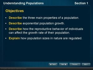 Understanding Populations Section 1 Objectives Describe three main