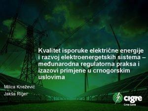 Kvalitet isporuke elektrine energije i razvoj elektroenergetskih sistema