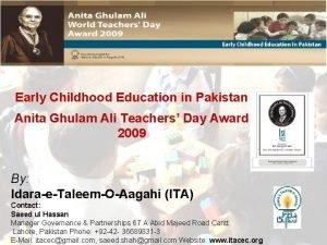 Early Childhood Education in Pakistan Anita Ghulam Ali