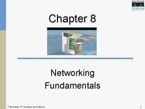 Chapter 8 Networking Fundamentals IT Essentials PC Hardware