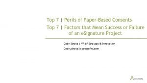 Top 7 Perils of PaperBased Consents Top 7