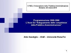 Il FSE e linnovazione nella Pubblica Amministrazione Bolzano