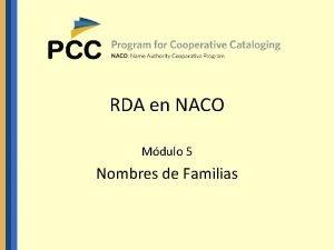 RDA en NACO Mdulo 5 Nombres de Familias
