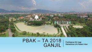 PBAK TA 2018 GANJIL Pentingnya SIA bagi Mahasiswa