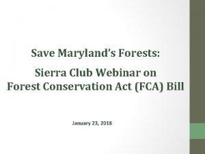 Save Marylands Forests Sierra Club Webinar on Forest