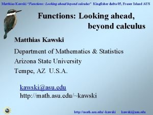 Matthias Kawski Functions Looking ahead beyond calculus Kingfisher