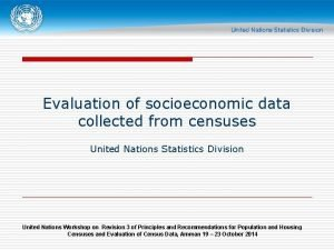 Evaluation of socioeconomic data collected from censuses United