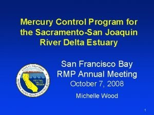 Mercury Control Program for the SacramentoSan Joaquin River