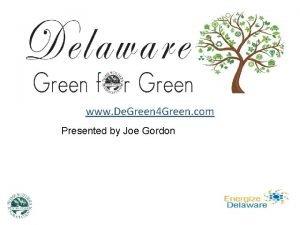www De Green 4 Green com Presented by