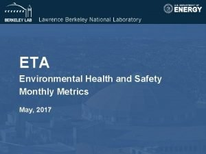 ETA Environmental Health and Safety Monthly Metrics May