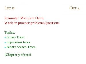 Lec 11 Oct 4 Reminder Midterm Oct 6