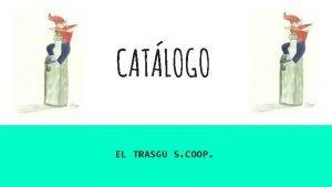 CATLOGO EL TRASGU S COOP MERMELADA FRESA Y