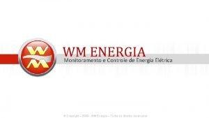 WM ENERGIA Monitoramento e Controle de Energia Eltrica