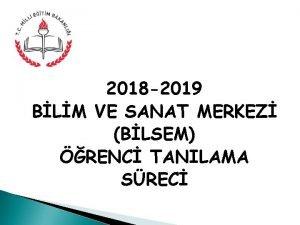 2018 2019 BLM VE SANAT MERKEZ BLSEM RENC