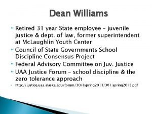 Dean Williams Retired 31 year State employee juvenile